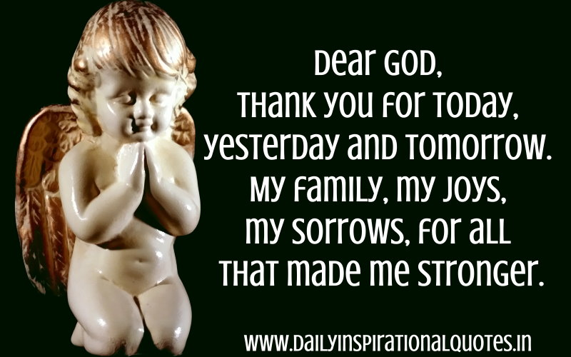 Dear God, Thank You For Today, Yesterday And Tomorrow
