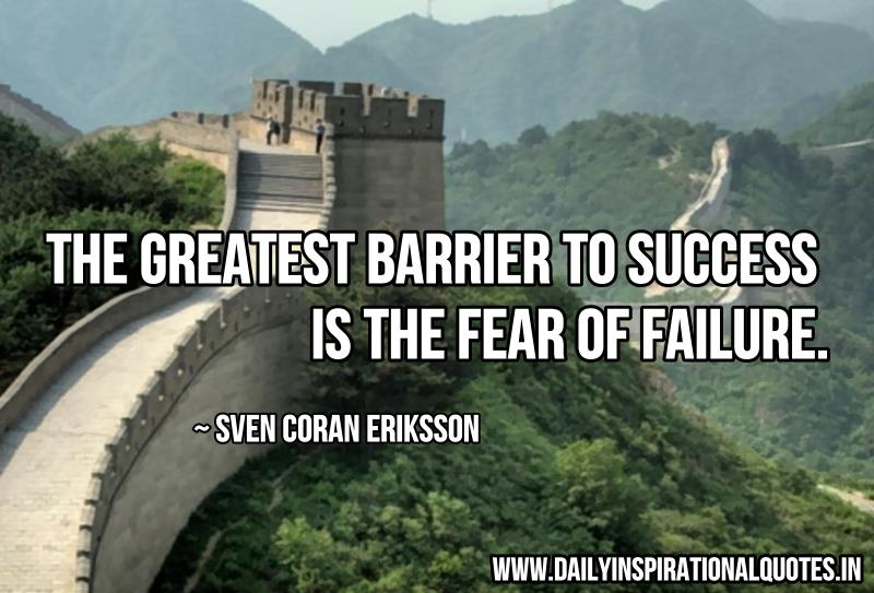 The greatest barrier to success is quotes