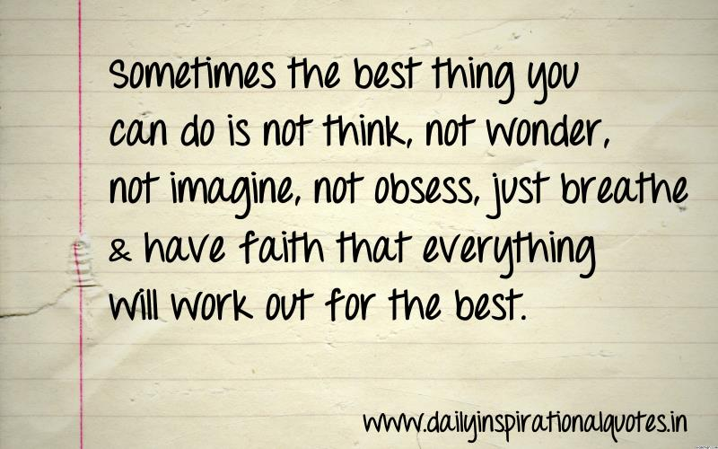 sometimes the best thing you can do is life quotes