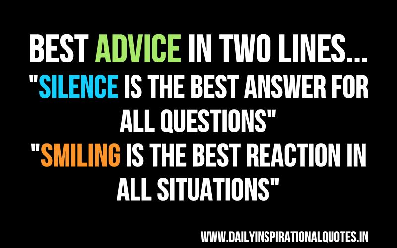 Best advice in two lines : Silence is the… ( Wisdom Quotes