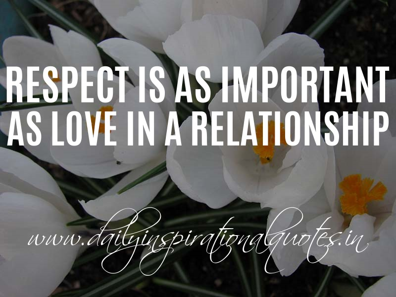 respect is as important as love in a relationship
