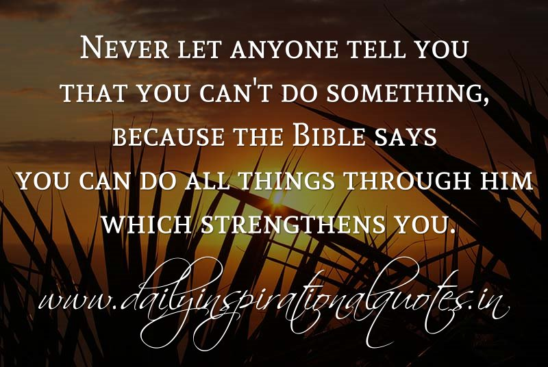 never let anyone tell you that you can t do something