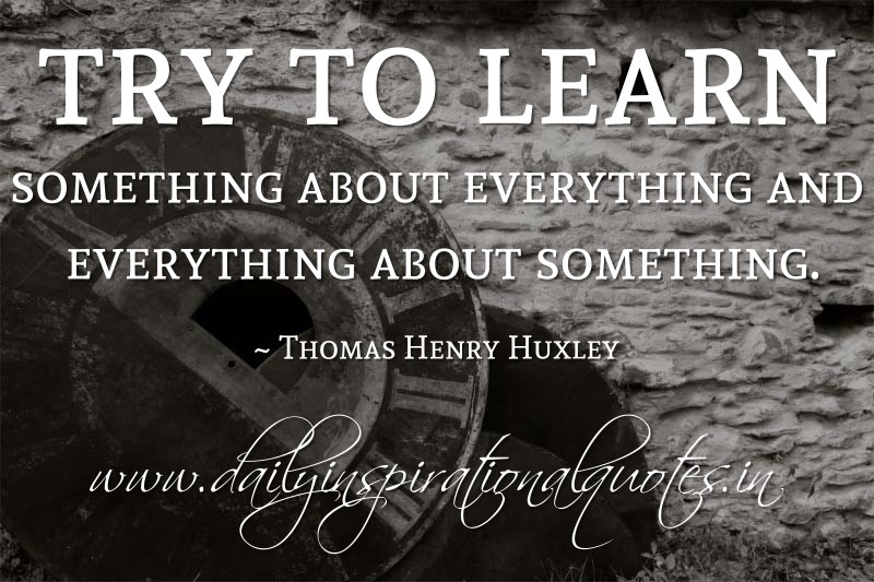 Try to learn something about everything - DesiComments.com  |Learn Something Everything