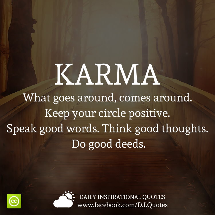 Karma Quotes About What Goes Around & Comes Around In Our Life