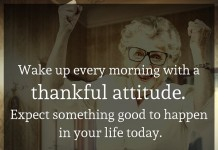 Wake up every morning with a thankful attitude. Expect something good to happen in your life today. - Joel Osteen