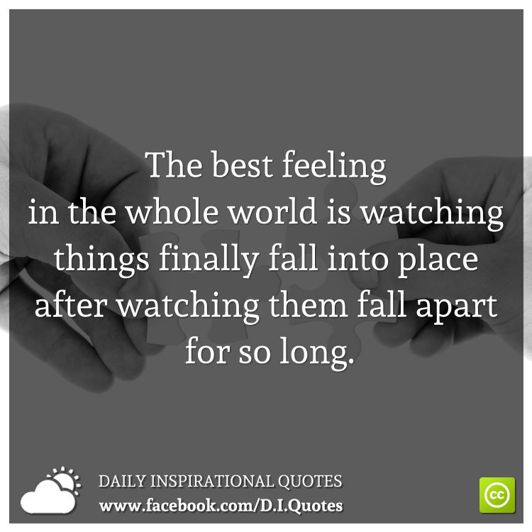 The Best Feeling In The Whole World Is Watching Things