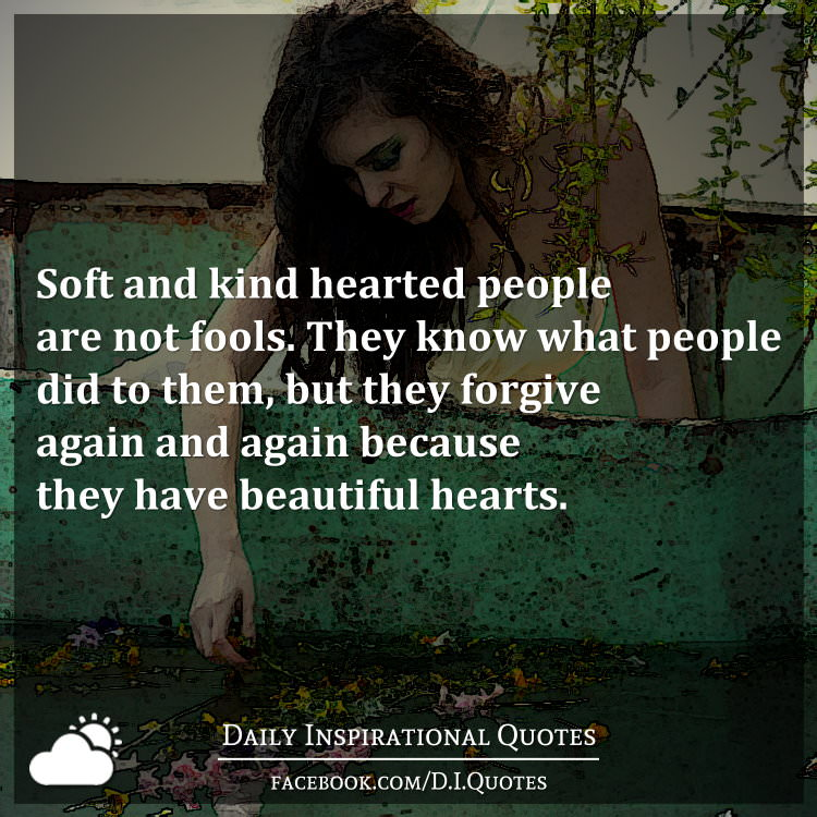 Soft Hearted Woman Quote Daily Inspiration Quotes
