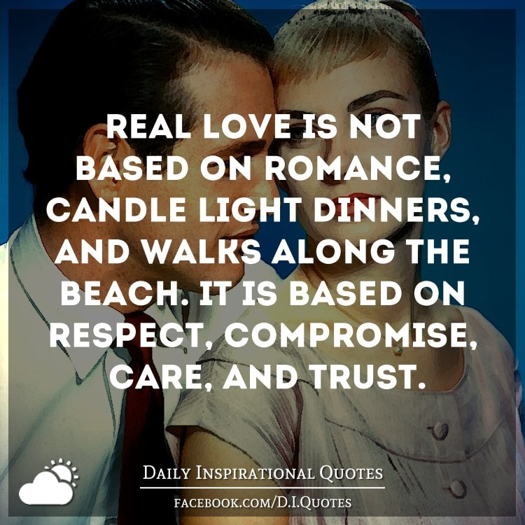 Real Love Is Not Based On Romance, Candle Light Dinners