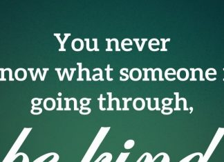 You never know what someone is going through, be kind.