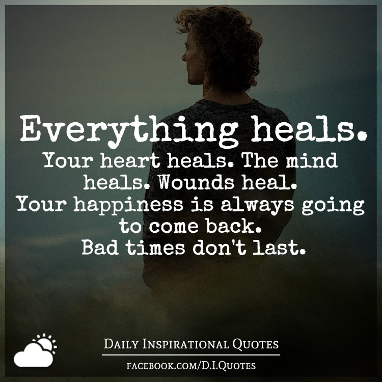 My Recent Stock Quotes: Everything Heals. Your Heart Heals. The Mind Heals. Wounds