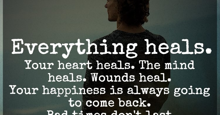 When Your Heart Is Happy Your Mind Is Free: Everything Heals. Your Heart Heals. The Mind Heals. Wounds
