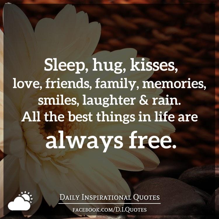 sleep hug kisses love friends family memories smiles