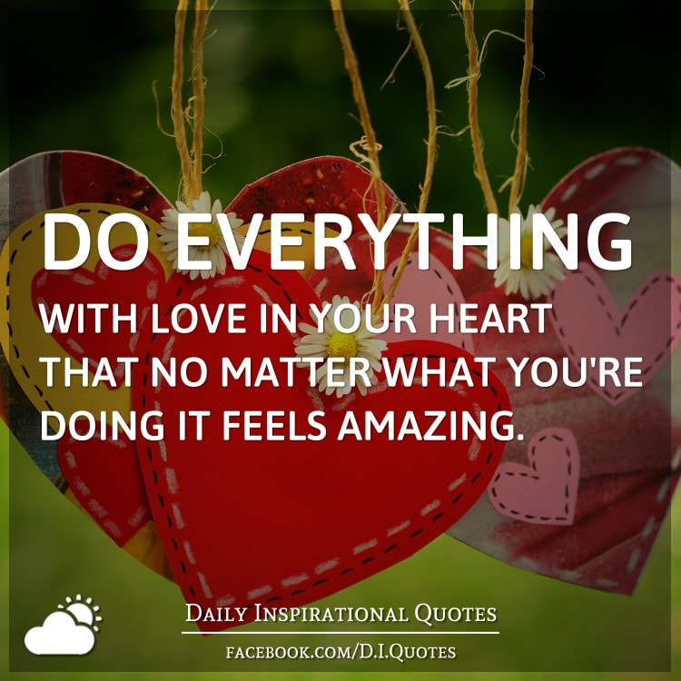 You Re Doing Amazing: Do Everything With Love In Your Heart That No Matter What