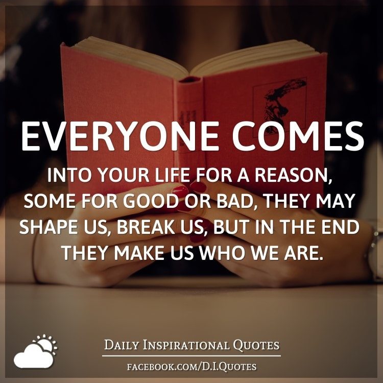 People Come Into Your Life For A Reason Quote Daily Inspiration Quotes